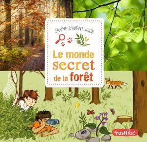 Livre pour enfant sur la forêt et ses secrets